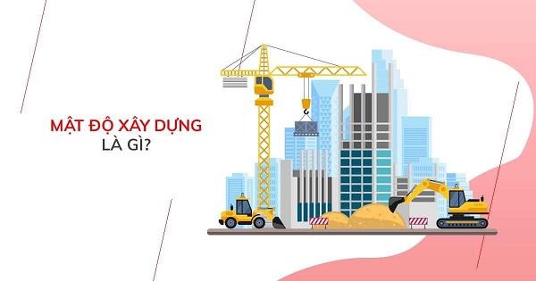 Mật độ xây dựng là gì? Công thức tính mật độ xây dựng