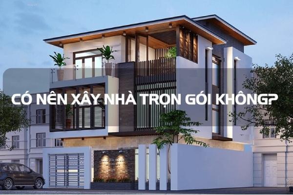Tại sao lựa chọn dịch vụ xây nhà trọn gói tại Nhà Xinh